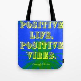 positive life positive vive tote bag, designed by eldragonfly barcelona